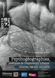 Colloque Psychogéographies (6 et 7 juin 2013)