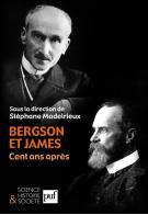Bergson et James, cent ans après