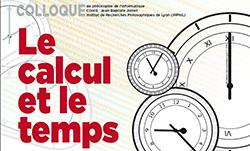 Le calcul et le temps (6 et 7 novembre 2014)