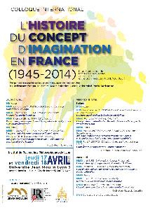 L'histoire du concept d'imagination en France - 17 et 18 avril 2014