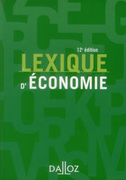Lexique d'Economie Dalloz 2012