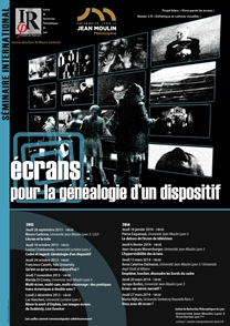 """Séminaire """"Écrans : pour la généalogie d'un dispositif"""""""
