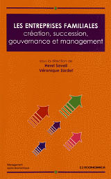 Les entreprises familiales : création, succession, gouvernance et management
