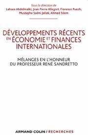 Développements récents en économie et finance internationales