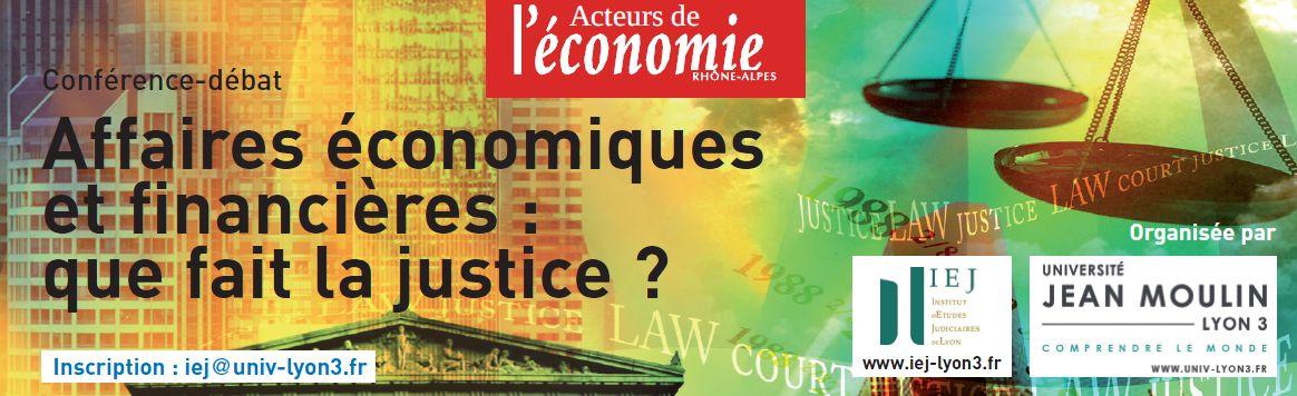 Affaires économiques et financières : que fait la justice ?