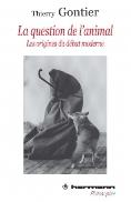 T. Gontier, La question de l'animal