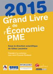 Le Grand Livre de l'Economie PME 2015