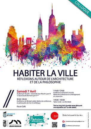 """Colloque """"Habiter la ville"""" - samedi 7 avril 2018"""