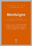 Montaigne (sous la dir. de Th. Gontier et P. Magnard)