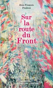 Jean-François Pradeau, Sur la route du Front