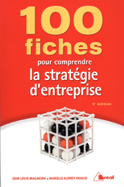 100 fiches pour comprendre la stratégie d'entreprise, 5e édition